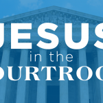 Jesus in the Courtroom